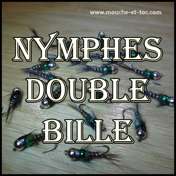 Nymphes double bille